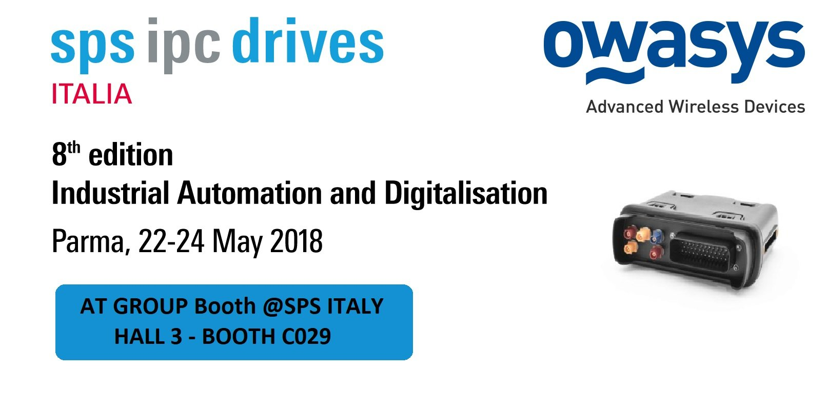 Owasys will be exhibiting at the SPS IPC Drives 2018 in Parma presenting the new Linux embedded platform, owa4X